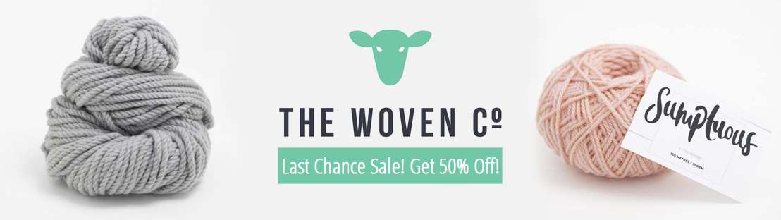 The Woven Last Chance 50% Off Sale!