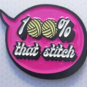 100% that stitch enamel pin